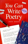 You Can Write Poetry - Jeff Mock