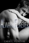 Always Forever - Cheryl McIntyre