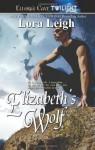 Elizabeth's Wolf - Lora Leigh