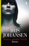 Komm, Dunkle Nacht - Iris Johansen