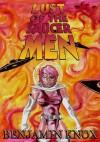 Lust of the Saucermen - Benjamin Knox