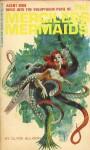 The Merciless Mermaids - William Henley Knoles, Clyde Allison