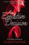 An Executive Decision (The Executive Decisions, #1) - Grace Marshall