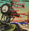 Vintage Time Travel & Outworld Stories Guaranteed To Please Hardcore Fans - Chet Dembeck