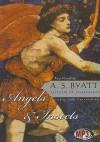 Angels & Insects: Two Novellas - A.S. Byatt, Nadia May