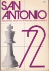 San Antonio '72: Church's Fried Chicken, Inc., First International Chess Tournament - Bent Larsen, David A. Levy