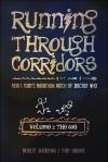 Running Through Corridors, Volume 1: The 60s: Rob and Toby's Marathon Watch of Doctor Who - Robert Shearman, Toby Hadoke
