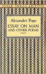 Essay on Man and Other Poems (Dover Thrift Editions) - Alexander Pope, Stanley Appelbaum