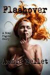 Flashover - Annie Bellet