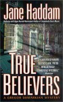 True Believers - Jane Haddam