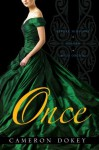Once: Before Midnight; Golden; Wild Orchid (Once Upon a Time) - Cameron Dokey