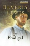 The Prodigal (Abram's Daughters, #4) - Beverly Lewis