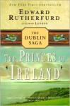 Princes of Ireland - Edward Rutherfurd