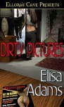 Dirty Pictures - Elisa Adams
