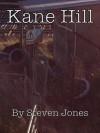 Kane Hill - Steven Jones