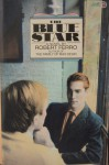 The Blue Star - Robert Ferro
