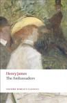 The Ambassadors (Oxford World's Classics) - Henry James, Christopher Butler