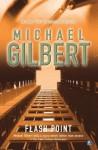 Flashpoint - Michael Gilbert