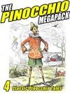 The Pinocchio Megapack: 4 Classic Puppet Tales - Carlo Collodi, Collodi Nipote