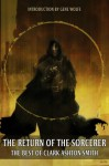 The Return Of The Sorcerer: The Best Of Clark Ashton Smith - Clark Ashton Smith
