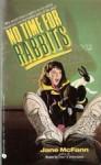 No Time for Rabbits - Jane McFann