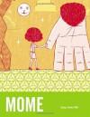 MOME Spring/Summer 2006 (Vol. 4) (v. 4) - Gary Groth, Eric Reynolds