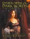 Dark Wings, Dark Words: The Game of Throne RPG Supplement - Jesse Scoble