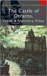 The Castle of Otranto, Vathek & Nightmare Abbey - Horace Walpole, William Beckford, Thomas Love Peacock, David Stuart Davies
