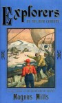 Explorers of the New Century - Magnus Mills