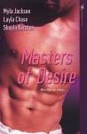 Masters of Desire - Layla Chase, Layla Chase, Shayla Kersten