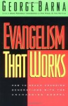 Evangelism That Works - George Barna