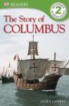 DK Readers: Story of Columbus - Anita Ganeri