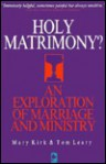 Holy Matrimony?: An Exploration of Ministry and Marriage - Mary Kirk