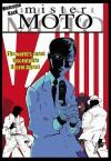 Mr. Moto: Welcome Back, Mr. Moto - Rafael Nieves, Tim Hamilton
