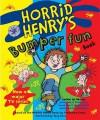 Horrid Henry's Bumper Fun Book - Francesca Simon
