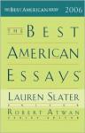 The Best American Essays 2006 - Lauren Slater, Robert Atwan