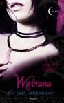 Wybrana - Kristin Cast, Phyllis Christine Cast