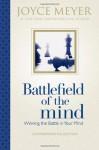 Battlefield of the Mind: Winning the Battle in Your Mind - Joyce Meyer