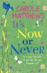It's Now or Never - Matthews