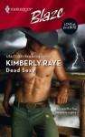 Dead Sexy (Harlequin Blaze #358) - Kimberly Raye