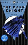 Batman: The Dark Knight Archives, Vol. 1 - Bill Finger, Bob Kane