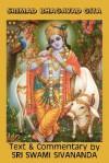 Srimad Bhagavad Gita - Lord Krishna, Sam Sloan, Sivananda Saraswati