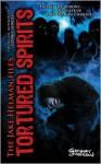 Tortured Spirits - Gregory Lamberson