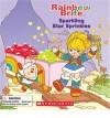 Sparkling Star Sprinkles (Rainbow Brite) - Quinlan B. Lee, Jeff Albrecht
