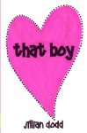 That Boy - Jillian Dodd