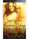 Saying Yes - Barbara Elsborg