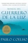 Manual del Guerrero de la Luz (Spanish Edition) - Paulo Coelho