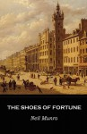 The Shoes of Fortune - Neil Munro, Ronald Renton