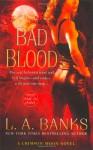 Bad Blood (Crimson Moon, Book 1) - L. A. Banks