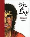 Like a Dog - Zak Sally